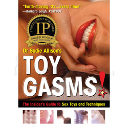 Toygasms! Guide to Sex Toys and Techniques